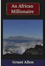 African Millionaire af Grant Allen