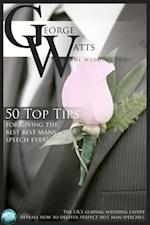 50 Top Tips for Giving the Best Best Man's Speech Ever!