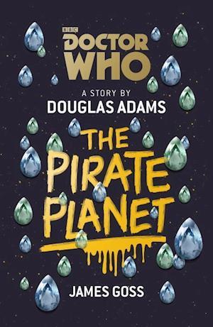 Bog, hardback Doctor Who: the Pirate Planet af Douglas Adams