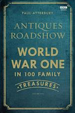 Antiques Roadshow: World War I in 100 Family Treasures af Paul Atterbury