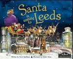 Santa is Coming to Leeds af Robert Dunn, Steve Smallman