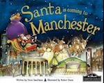 Santa is Coming to Manchester af Robert Dunn, Steve Smallman
