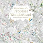 Millie Marotta's Tropical Wonderland (Colouring Books, nr. 2)