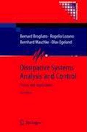 Dissipative Systems Analysis and Control : Theory and Applications