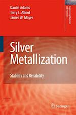 Silver Metallization (Engineering Materials and Processes)