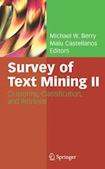 Survey of Text Mining II : Clustering, Classification, and Retrieval