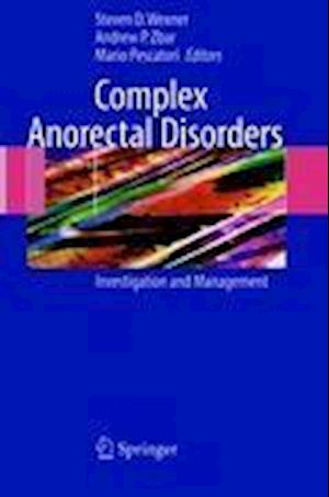 Complex Anorectal Disorders : Investigation and Management
