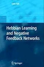 Hebbian Learning and Negative Feedback Networks (Advanced Information and Knowledge Processing)