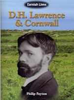 D.H. Lawrence and Cornwall (Cornish Lives)