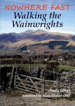 Nowhere Fast Walking the Wainwrights