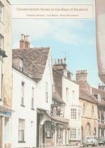 Conservation Areas in the East of England (Conservation Areas of England, nr. 3)