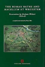The Roman Baths and Macellum at Wroxeter (English Heritage Archaeological Report, nr. 9)