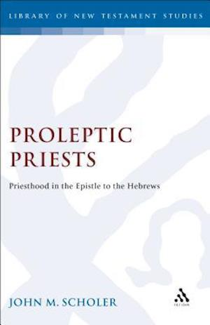 Proleptic Priests