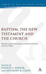 Baptism, the New Testament and the Church af Stanley E. Porter