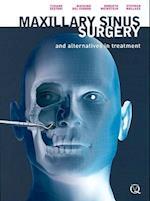 Maxillary Sinus Surgery and Alternatives in Treatment