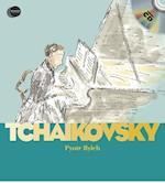 Piotr Ilyich Tchaikovsky (First Discovery: Music S)