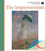 The Impressionists (My First Discoveries, nr. 59)