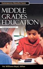 Middle Grades Education (Contemporary Education Issues)