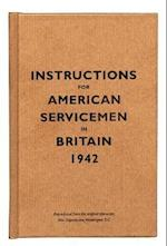 Instructions for American Servicemen in Britain, 1942 (Instructions for Servicemen S)