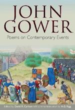 John Gower: Poems on Contemporary Events (British Writers of the Middle Ages and the Early Modern Period, nr. 2)