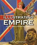 Illustrating Empire (Visual History from the John Johnson Collection of Printed Ephemera)