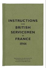 Instructions for British Servicemen in France, 1944 (Instructions for Servicemen S)