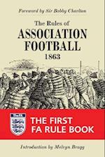 The Rules of Association Football, 1863 (Original Rules)