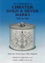 The Compendium of Chester Gold and Silver Marks 1570 to 1962