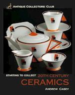 20th Century Ceramics (Starting to Collect S)