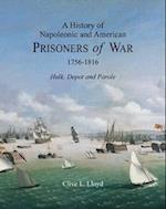 A History of Napoleonic and American Prisoners of War 1816