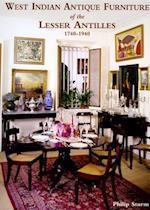 West-Indian Antique Furniture of the Lesser Antilles