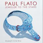 Paul Flato - Jeweler to the Stars