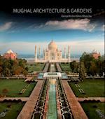 Mughal Architecture & Gardens af Amit Pasricha, George Mitchell, George Michell