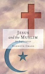Jesus and the Muslim