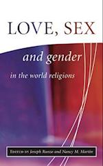 Love, Sex and Gender in the World Religions (The library of global ethics & religion)