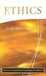 Ethics in the World Religions (The library of global ethics & religion)