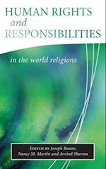 Human Rights and Responsibilities in the World Religions (Library of Global Ethics & Religion S)