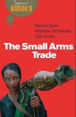 The Small Arms Trade (Beginner's Guides)