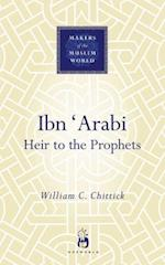 Ibn Arabi (Makers Of The Muslim World)