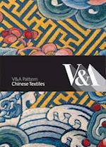 V&A Pattern: Chinese Textiles (V&a Pattern)