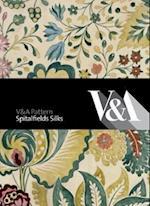 V&A Pattern: Spitalfields Silks (V&a Pattern)