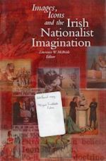 Images Icons and the Irish Nationalist Imagination