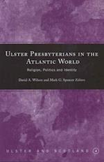 Ulster Presbyterians in the Atlantic World