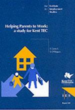 Helping Parents to Work (IES Reports, nr. 348)