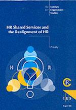 HR Shared Services and the Re-alignment of HR (IES Reports, nr. 368)
