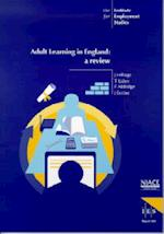 Adult Learning in England (IES Reports, nr. 369)