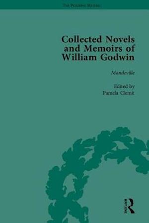 The Collected Novels and Memoirs of William Godwin