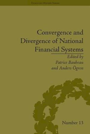 Convergence and Divergence of National Financial Systems : Evidence from the Gold Standards, 1871-1971