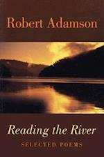 Reading the River af Robert Adamson