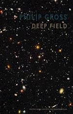 Deep Field af Philip Gross